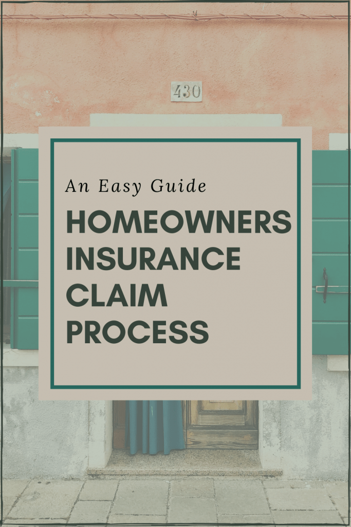 An Easy Guide: Homeowners Insurance Claim Process | The ...